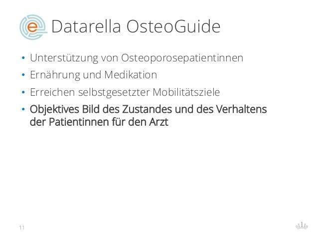 Datarella OsteoGuide • Unterstützung von Osteoporosepatientinnen • Ernährung und Medikation • Erreichen selbstgesetzter Mo...