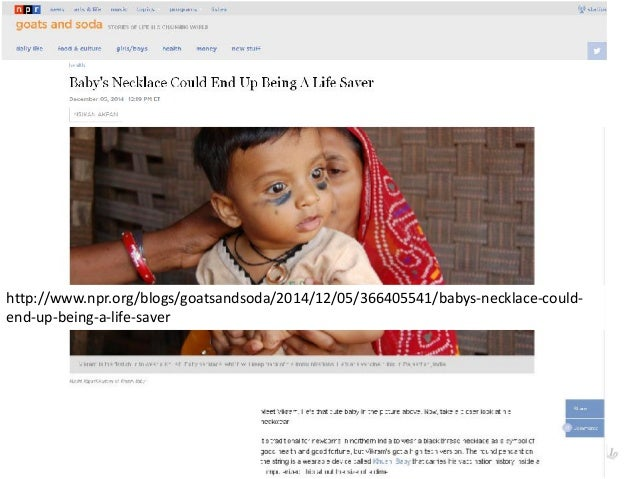 14 http://www.npr.org/blogs/goatsandsoda/2014/12/05/366405541/babys-necklace-could- end-up-being-a-life-saver