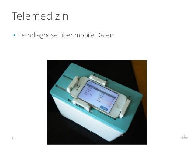 Telemedizin • Ferndiagnose über mobile Daten 15