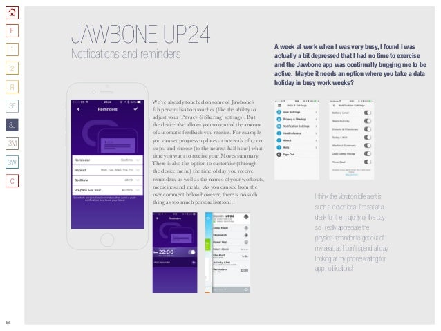 58 JAWBONE UP24 Notifications and reminders We've already touched on some of Jawbone's fab personalisation touches (like t...