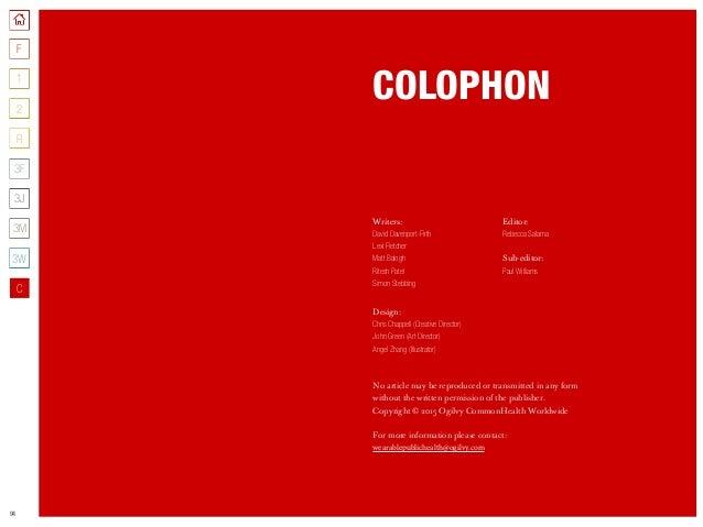 94 COLOPHON Writers: David Davenport-Firth Lexi Fletcher Matt Balogh Ritesh Patel Simon Stebbing Design: Chris Chappell (C...
