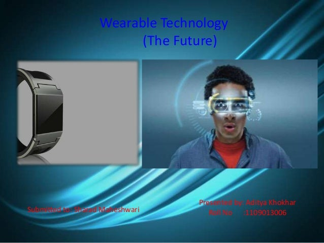 Wearable technology Slide 2