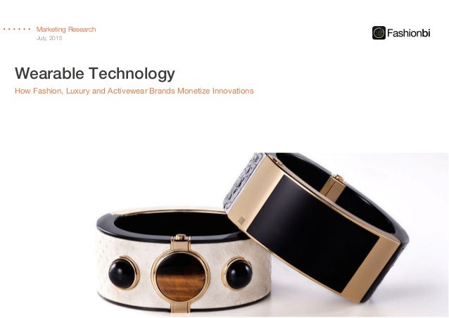 Wearable Technology: How Fashion, Luxury and Activewear