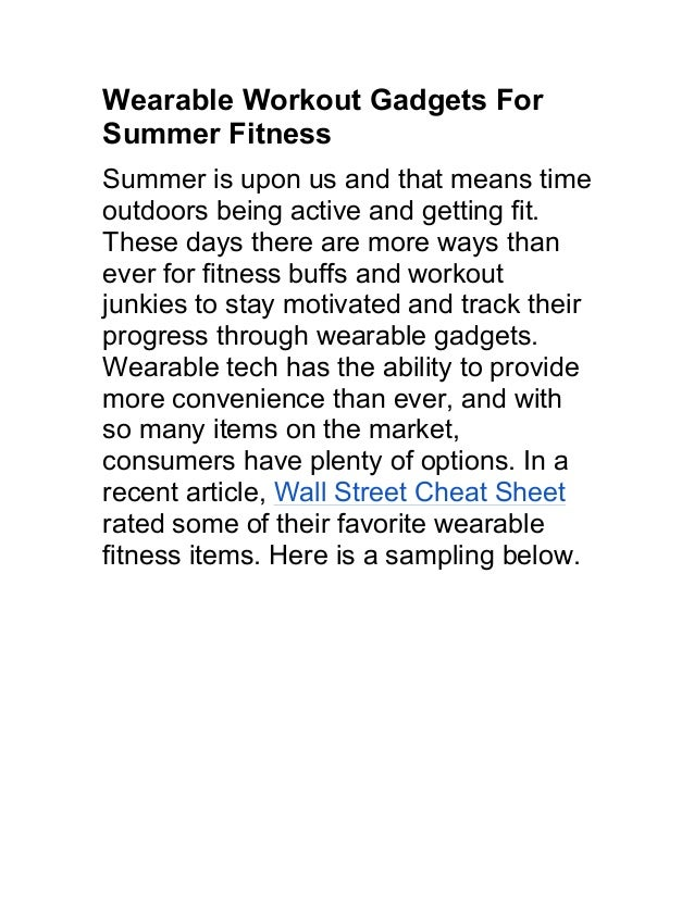 Wearable Workout Gadgets For Summer Fitness Summer is upon us and that means time outdoors being active and getting fit. T...