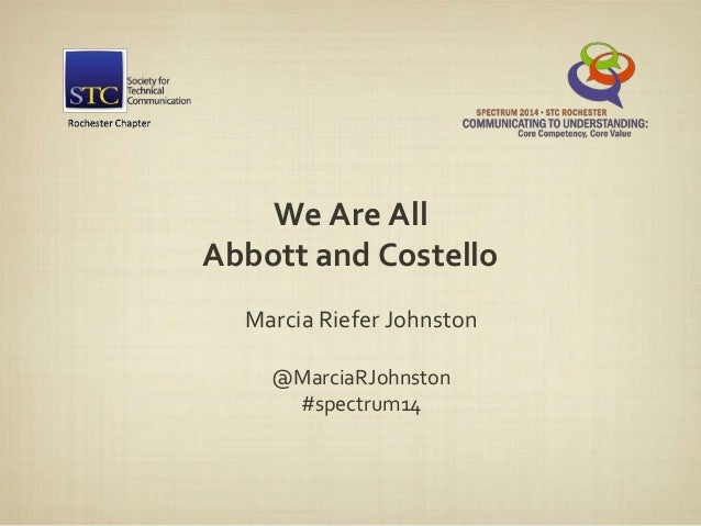 We Are All Abbott and Costello Marcia Riefer Johnston @MarciaRJohnston #spectrum14