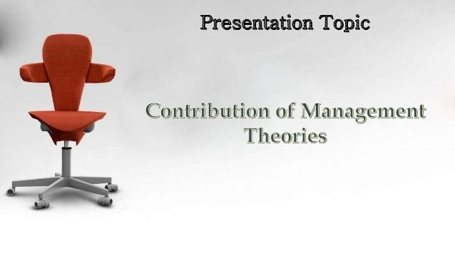 contributions of management His contributions cover both social systems and decision theory approaches, more particularly the latter simon examined the principles of management given by urwick and guflick and found them contradictory and ambiguous.