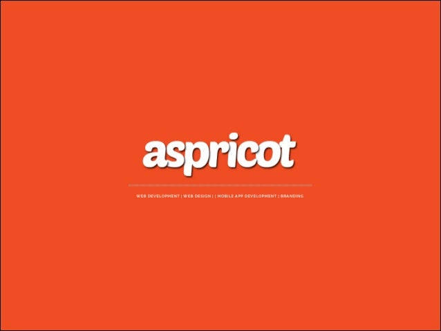 ABOUT ASPRICOT We create digital content that enhances your business, and benefits your customers. From idea to execution, ...