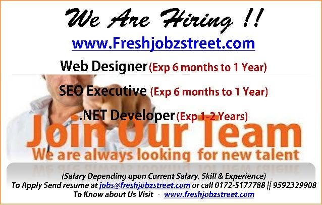 We /4w Wmug / /  www. Freshiobzstreet. com Web Designer(Exp 6 months to 1 Year)  (Exp 6 months to 1 Year)  per(Exp Years) ...