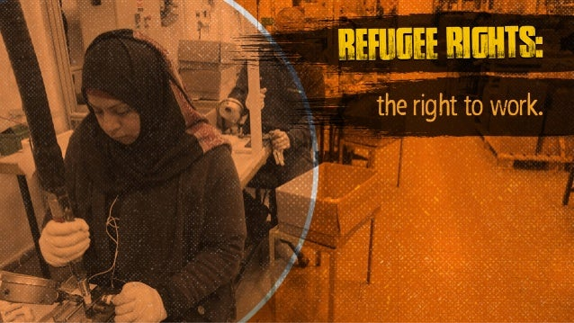 refugee rights: the right to work.