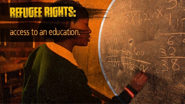 refugee rights: access to an education.