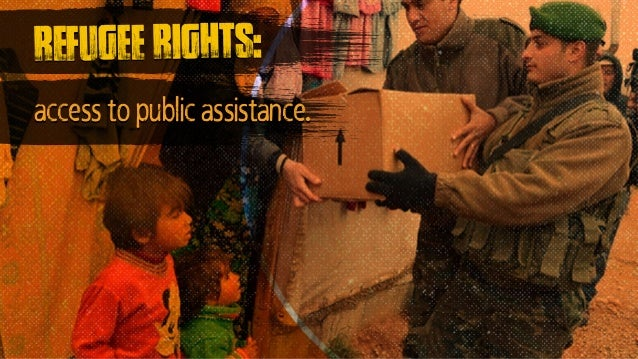 access to public assistance. refugee rights: