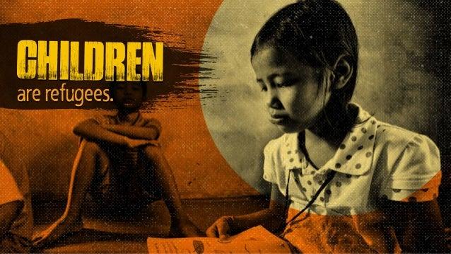 children are refugees.
