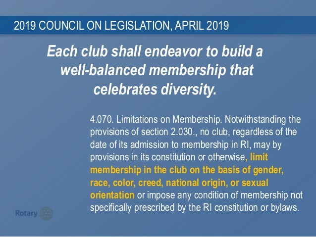 1 1 2019 COUNCIL ON LEGISLATION, APRIL 2019 4.070. Limitations on Membership. Notwithstanding the provisions of section 2....