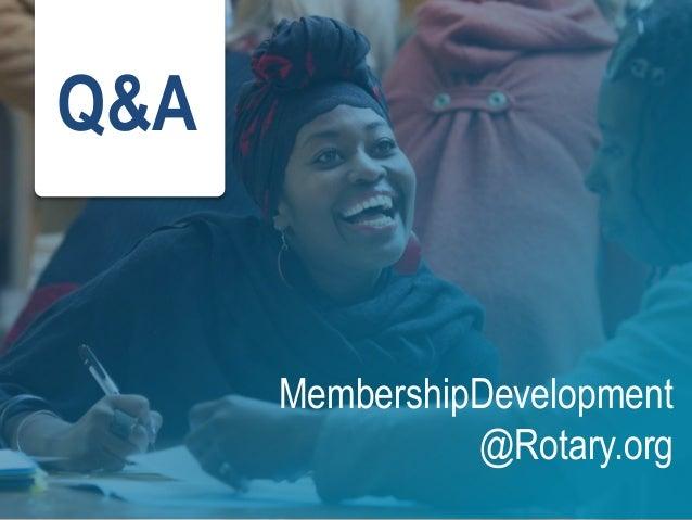Q&A MembershipDevelopment @Rotary.org