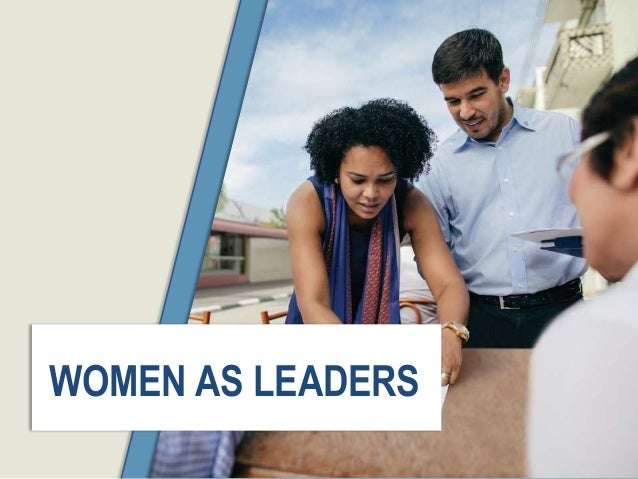 6 WOMEN AS LEADERS