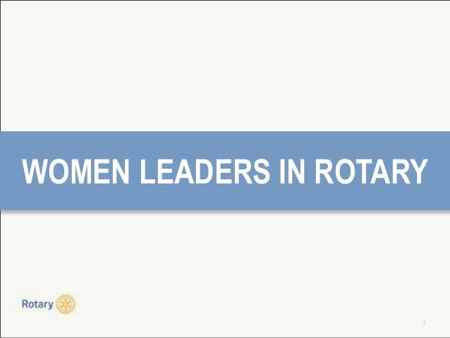 8 WOMEN LEADERS IN ROTARY