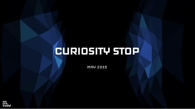 CURIOSITY STOP MAY 2015