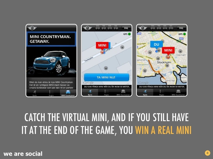 CATCH THE VIRTUAL MINI, AND IF YOU STILL HAVE     IT AT THE END OF THE GAME, YOU WIN A REAL MINIwe are social             ...