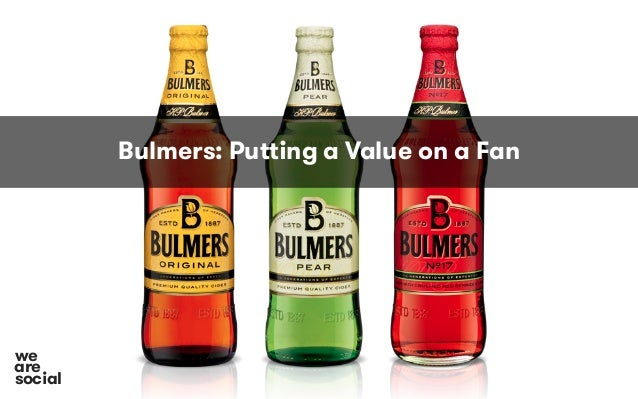 Bulmers: Putting a Value on a Fan social we are