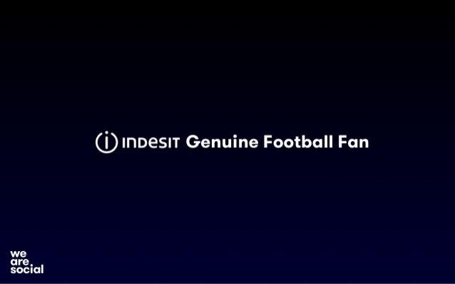 Indesit Genuine Football Fan case study