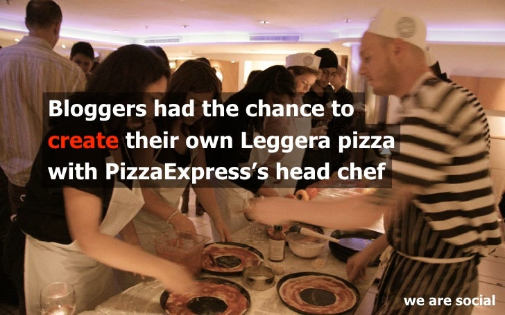 Bloggers had the chance to create their own Leggera pizza with PizzaExpress's head chef                                   ...