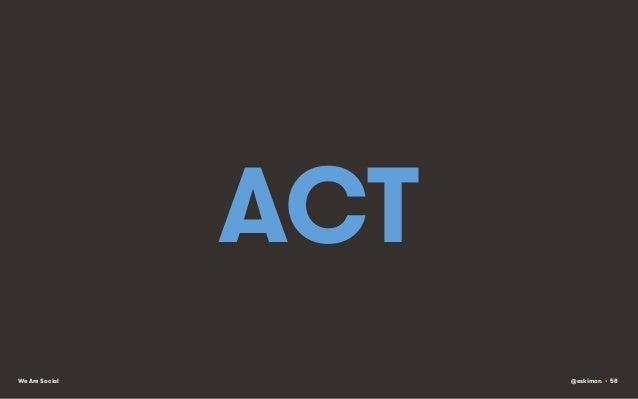 ACT We Are Social  @eskimon • 58