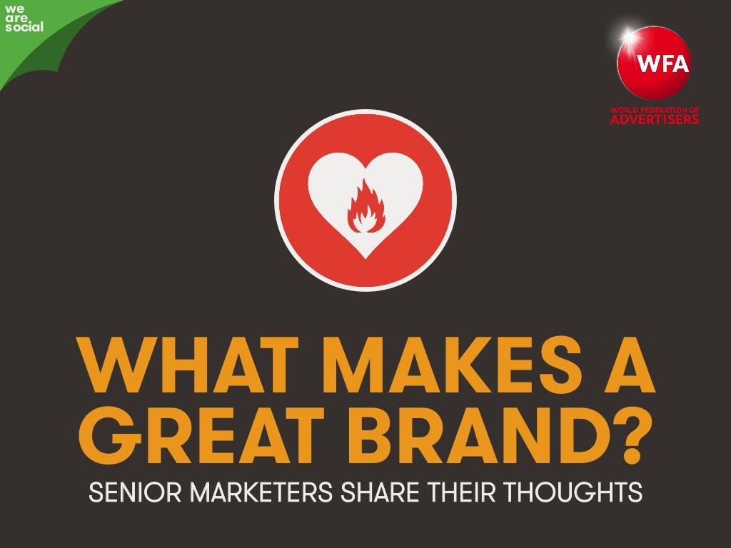 What Makes A Great Brand?