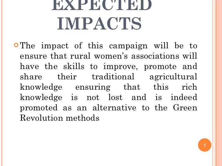 EXPECTED IMPACTS  <ul><li>The impact of this campaign will be to ensure that rural women's associations will have the skil...