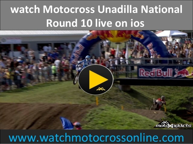 watch Motocross Unadilla National Round 10 live on ios www.watchmotocrossonline.com