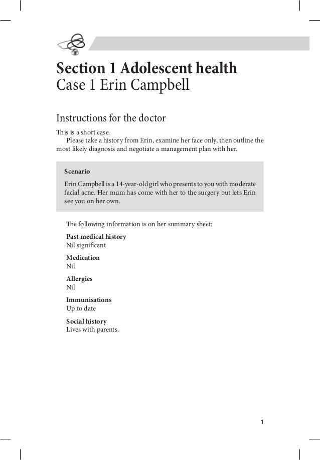 1 Section 1 Adolescent health Case 1 Erin Campbell Instructions for the doctor This is a short case. Please take a history...