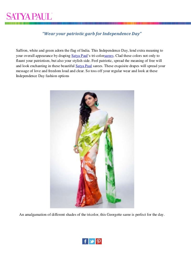 """""""Wear your patriotic garb for Independence Day""""Saffron, white and green adorn the flag of India. This Independence Day, le..."""