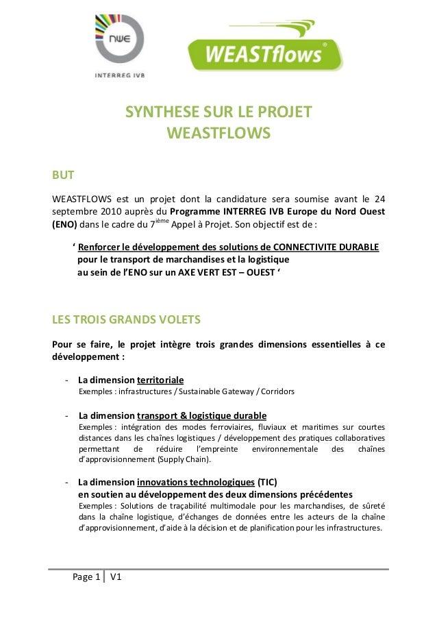 Page 1 V1  SYNTHESE SUR LE PROJET  WEASTFLOWS  BUT  WEASTFLOWS est un projet dont la candidature sera soumise avant le 24 ...