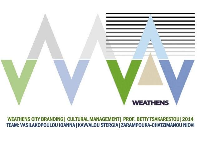 WEATHENS ATHENS CITY BRANDING