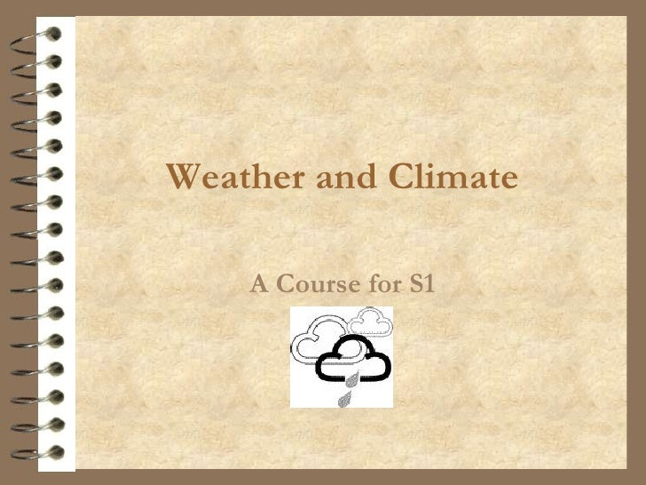 Weather and Climate A Course for S1