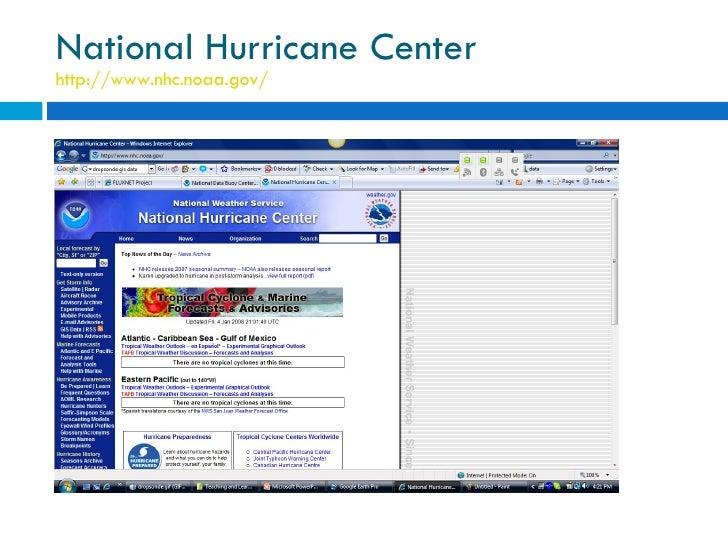 National Hurricane Center http://www.nhc.noaa.gov/