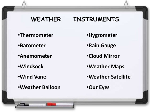 Weather and weather instruments (thursday)