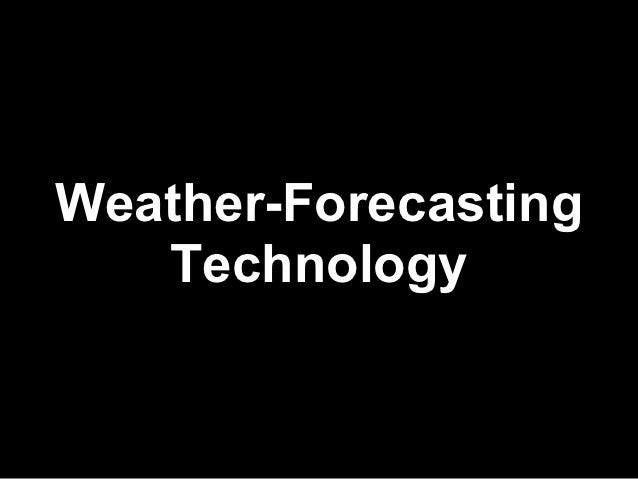 weather analysis forecasting Weather analysis and forecasting, applying satellite water vapor imagery and potential vorticity analysis (christo georgiev) (2005) isbn: 9780080455266 - in this.