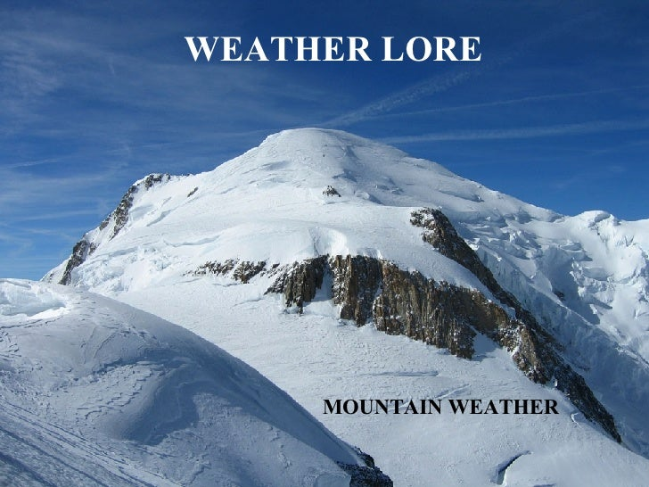 WEATHER LORE MOUNTAIN WEATHER
