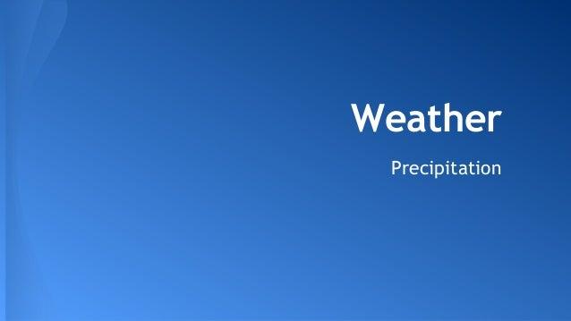Weather Precipitation