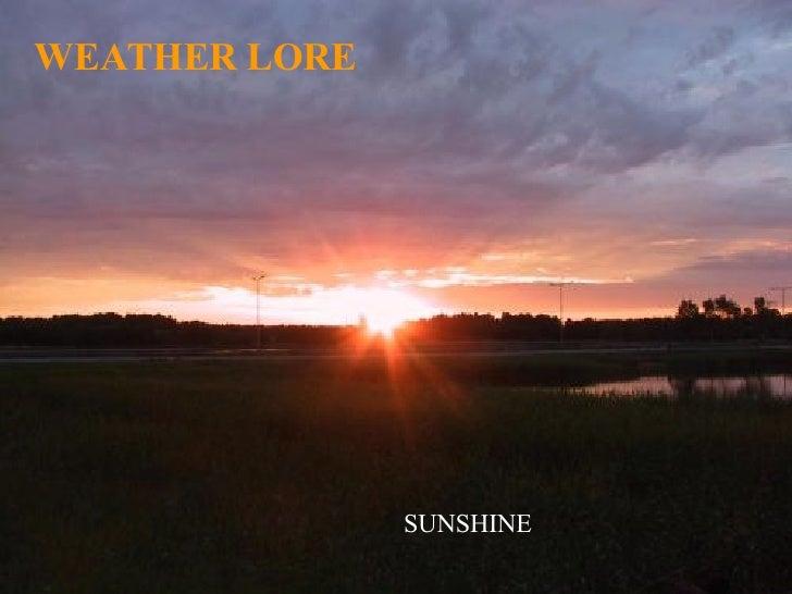 WEATHER LORE SUNSHINE