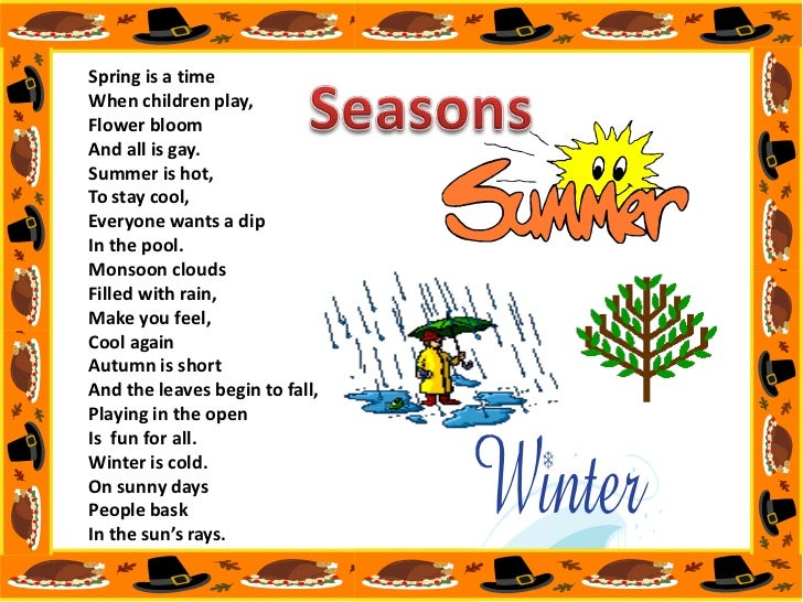 weather and seasons <br > 3 spring is a