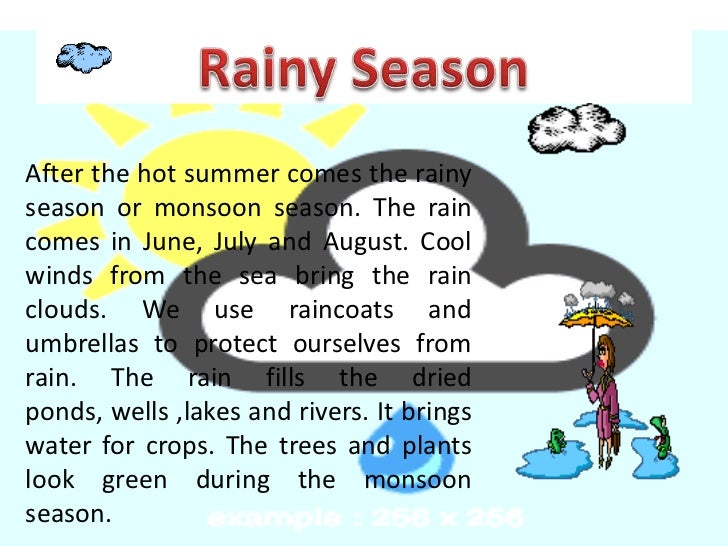 essay of monsoon season Rainy season essay for class 1, 2, 3, 4, 5, 6, 7, 8, 9 and 10 find paragraph, long  and short essay on rainy season for your kids, children and students.