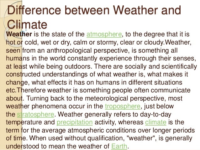 elements of weather and climate Climate is regulated by complex interactions among components of the earth  system is the second of seven essential principles of climate.