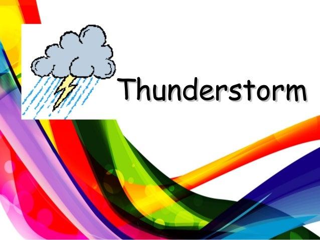 ThunderstormThunderstorm