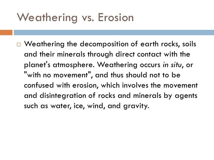 Weathering, Erosion and Soil Slide 2