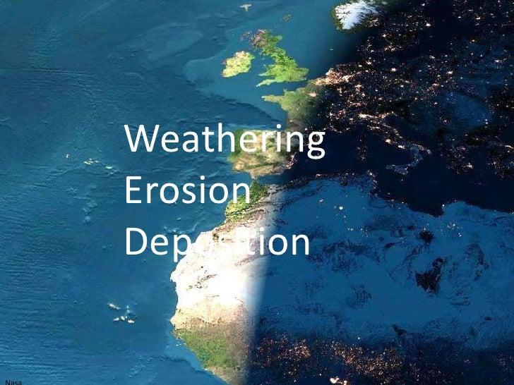 Weathering, erosion, deposition (teacher background)
