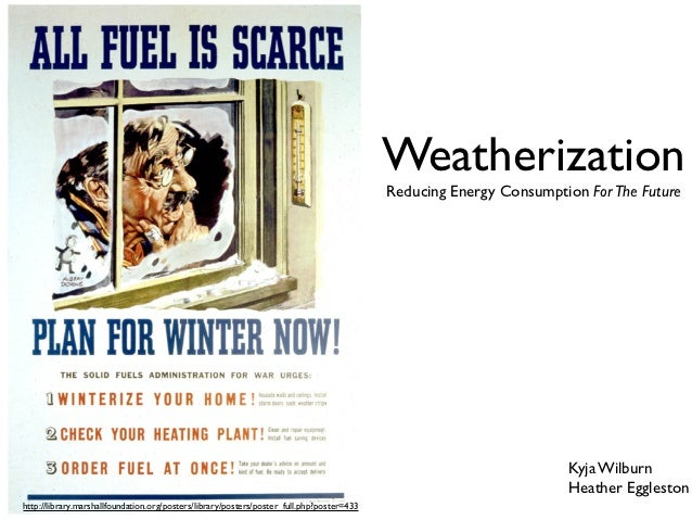 Weatherization                                                                                           Reducing Energy C...