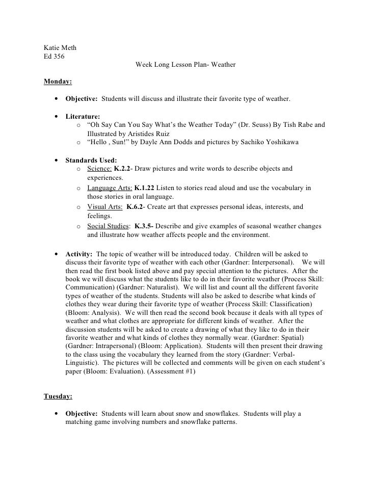 Katie Meth Ed 356                                Week Long Lesson Plan- Weather  Monday:     •   Objective: Students will ...