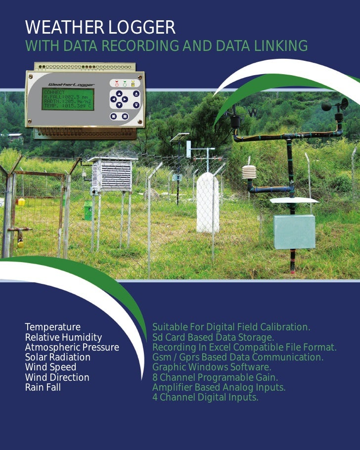 WEATHER LOGGER WITH DATA RECORDING AND DATA LINKING     Temperature            Suitable For Digital Field Calibration. Rel...