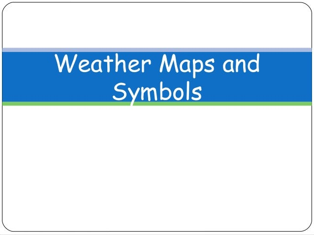 Weather Maps And Symbols